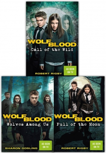 Wolfblood Series 3 Books Collection Set As Seen On BBC By Sharon Gosling and Robert Rigby by Sharon Gosling, Robert Rigby