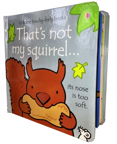 Thats Not My Squirrel (Touchy-Feely Board Books) by Fiona Watt, Rachel Wells