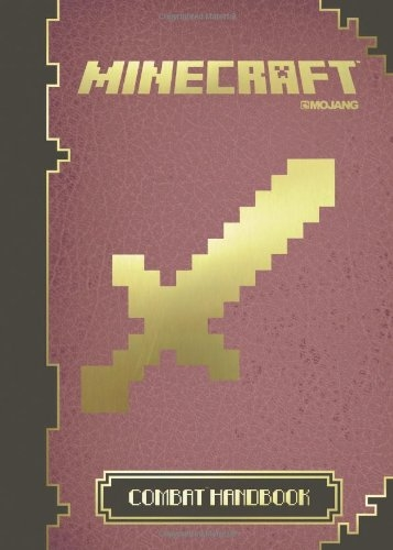 Minecraft: The Official Combat Handbook by Mojang