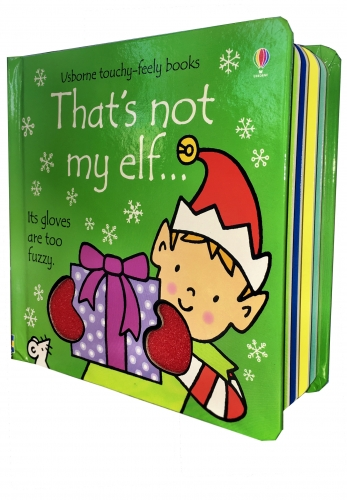 Thats Not My Elf (Touchy-Feely Board Books) by Fiona Watt, Rachel Wells