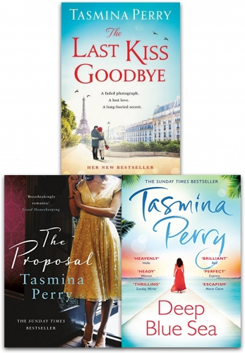 Tasmina Perry 3 Books Collection Set (The Last Kiss Goodbye, The Proposal, Deep Blue Sea) by Tasmina Perry
