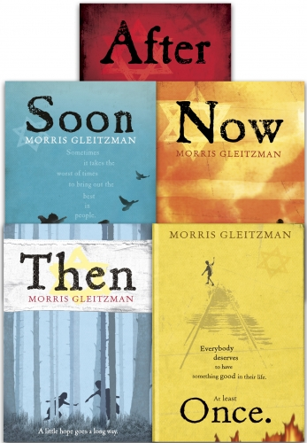 Morris Gleitzman Collection 5 Books Set (Once, Then, Now, After, Soon) by Morris Gleitzman