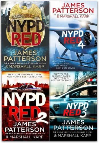 James Patterson NYPD Red Collection 4 Books Set (NYPD Red, NYPD Red 2, NYPD Red 3, NYPD Red 4) by James Patterson
