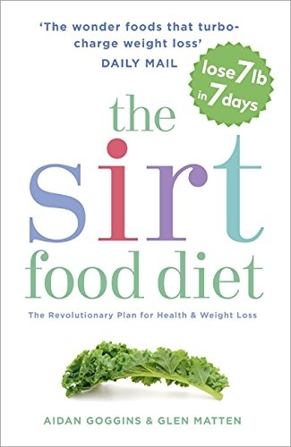 Sirt Food Diet By Aidan Goggins and Glen Matten - 9781473626782, 978-1473626782