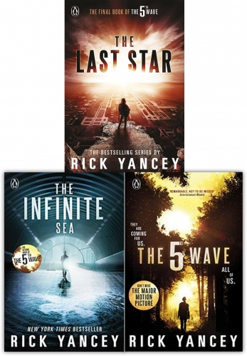 Rick Yancey Collection The 5th Wave Series 3 Books Set (The Last Star, The Infinite Sea, The 5th Wave) by Rick Yancey