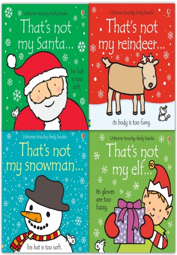 Thats Not My Christmas Collection 4 Books Set (Touchy-Feely Board Books) By Fiona Watt by Fiona Watt (Author), Rachel Wells (Illustrator)