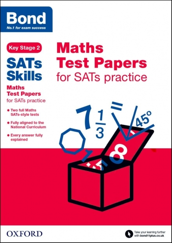 Bond SATs Skills: Maths Test Papers for SATs practice Key Stage 2 - 9780192749673, 978-0192749673