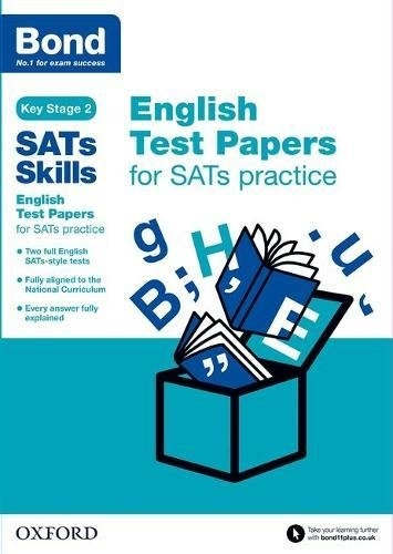 Bond SATs Skills English Test Papers for SATs practice Key ...