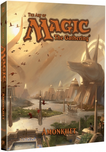 The Art of Magic The Gathering - Amonkhet by James Wyatt by James Wyatt