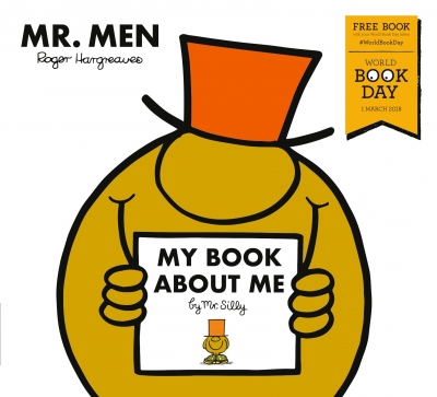 My Book about Me by Mr Silly  A World Book Day 2018 by Roger Hargreaves