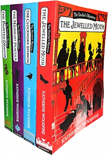 Katherine Woodfine The Sinclairs Mysteries 4 Books Collection Set (The Midnight Peacock, The Painted Dragon, The Clockwork Sparrow, The Jewelled Moth) by Katherine Woodfine