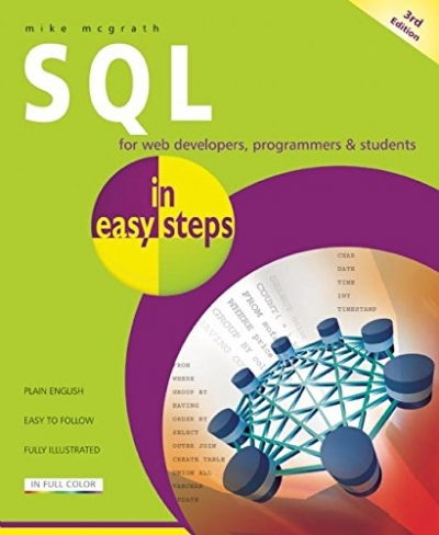 SQL In Easy Steps 3rd Edition by Mike McGrath