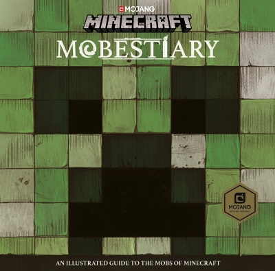 Minecraft Mobestiary: An official Minecraft book from Mojang by Mojang AB