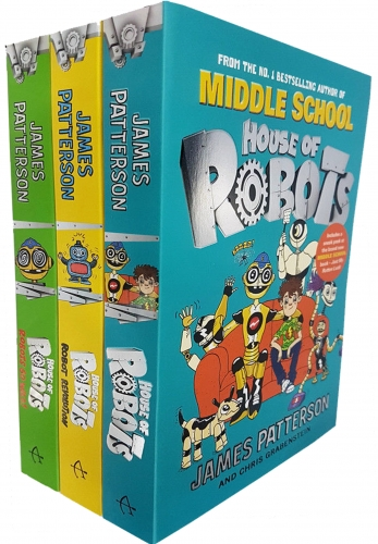 James Patterson House of Robots Series Collection 3 Books Set House of Robots Robot Revolution Robots Go Wild by James Patterson