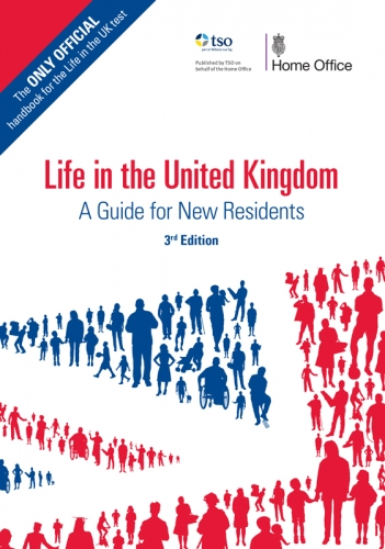 Life in the United Kingdom: a guide for new residents 2018 by Great Britain: Home Office