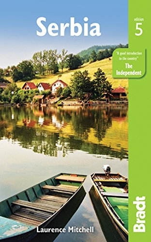 Serbia (Bradt Travel Guides) - 9781784770563 by Laurence Mitchell