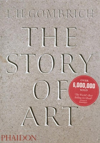 The Story of Art by E.H.Gombrich