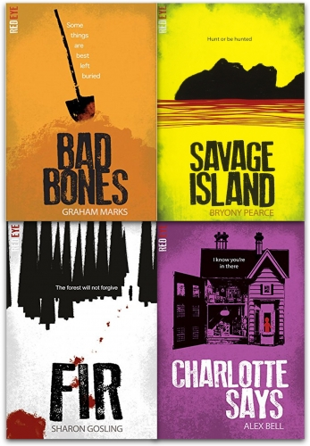 Red Eye Series 2 Collection 4 Books Set - Savage Island, Fir, Charlotte Says, Bad Bones by Bryony Pearce, Sharon Gosling, Alex Bell, Graham Marks