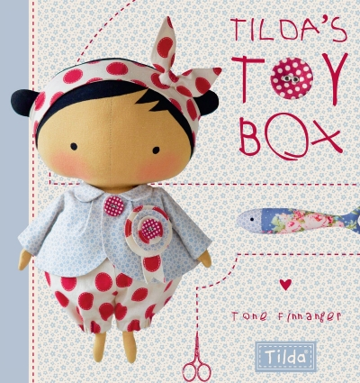 Tildas Toy Box -  Sewing patterns for soft toys and more from the magical world of Tilda by Tone Finnanger