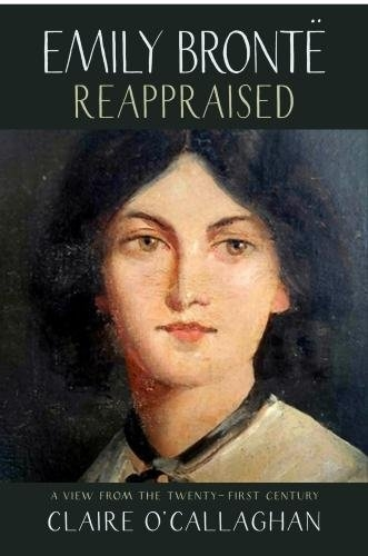 Emily Bronte Reappraised by