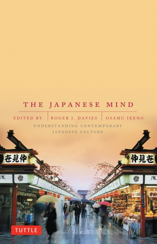 The Japanese Mind - Understanding Contemporary Japanese Culture by Roger J. Davies, Osamu Ikeno