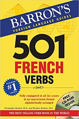 501 French Verbs - 501 Series by Christopher Kendris,Theodore Kendris