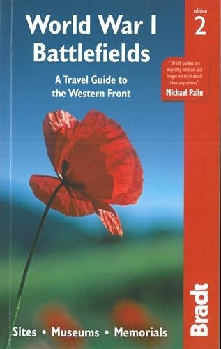 World War I Battlefields A Travel Guide to the by John Ruler by Emma Thomson, John Ruler