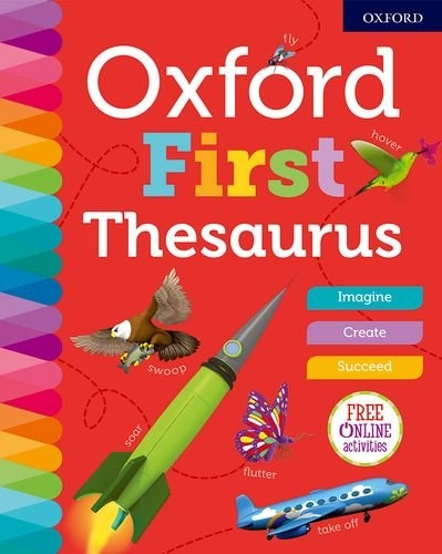 Oxford First Thesaurus by Oxford Dictionaries