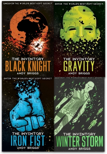 The Inventory Series Collection 4 Books Set By Andy Briggs (The Iron Fist, Gravity, Black Knight, Winter Storm) by Andy Briggs