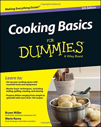 Cooking Basics For Dummies by Marie Rama,Bryan Miller