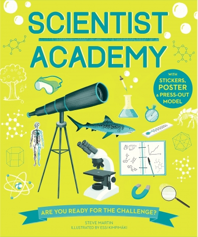 Scientist Academy - Are you ready for the challenge by Steve Martin