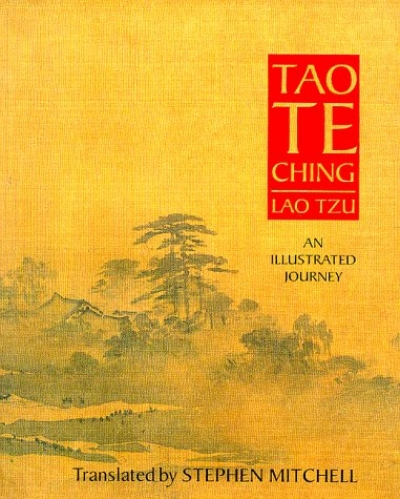 Tao Te Ching - An Illustrated Journey by Stephen Mitchell