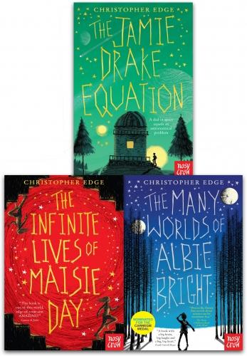 Christopher Edge Collection 3 Books Set - The Infinite Lives of Maisie Day, The Many Worlds of Albie Bright, The Jamie Drake Equation by Christopher Edge