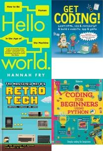 Hello World: How to be Human in the Age of the Machine, Get Coding! Learn HTML, CSS, and JavaScript and Build a Website, A, The Nostalgia Nerd's Retro Tech: Computer, Consoles & Games (Tech , Coding for Beginners: Using Python (Coding for Beginners), Get Coding 2! Build Five Computer Games Using HTML and JavaScript, Cracking the Coding Interview, Software, Function Programming, Computer Science Books Collection, Coding, Programming, Computer Science, Computing Books
