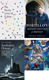 The Secret Lives of Colour: RADIO 4's BOOK OF THE WEEK, Portillo's Hidden History of Britain, Seashaken Houses: A Lighthouse History from Eddystone to Fastnet, Top 10 of Everything 2019, Mad about the House: How to decorate your home with style, Bruegel: The Master, RHS Encyclopedia of Garden Design: Planning, Building and Planting, Scottish Bothy Bible: The complete guide to Scotland, Architecture Books, Architecture Collections, Architecture Set, Art and Photograpghy books