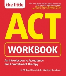 The Little ACT Workbook: An Introduction to Acceptance and Commitment Therapy Photo