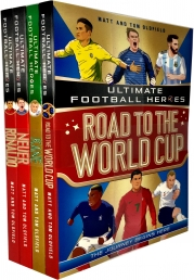 World Cup Series Collection 4 Books Set - Road to World Cup, Kane, Neuer, Ronaldo by Matt Oldfield, Tom Oldfield