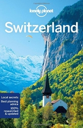 Lonely Planet Switzerland - Travel Guide by Various