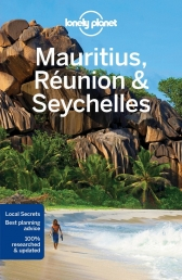 Lonely Planet Mauritius, Reunion & Seychelles (Travel Guide) by Anthony Ham, Jean Bernard Carillet