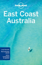 Lonely Planet East Coast Australia Travel Guide by Various