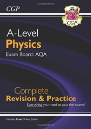 New A-Level Physics for 2018: AQA Year 1 & 2 Complete Revision & Practice with Online Edition (CGP A-Level Physics) Photo