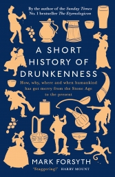 A Short History of Drunkenness Photo