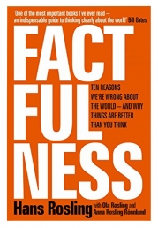 Factfulness: Ten Reasons We're Wrong About The World - And Why Things Are Better Than You Think Photo