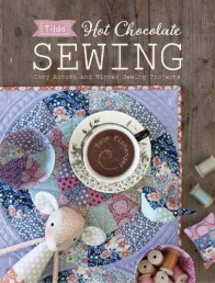 Tilda Hot Chocolate Sewing: Cozy Autumn and Winter Sewing Projects Photo