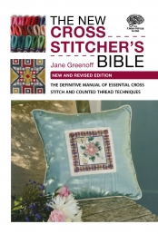 The New Cross Stitcher's Bible: The Definitive Manual of Essential Cross Stitch and Counted Thread Techniques Photo