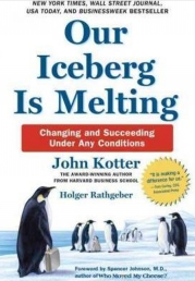 Our Iceberg Is Melting By John Kotter (Changing and Succeeding Under Any Conditions) Photo