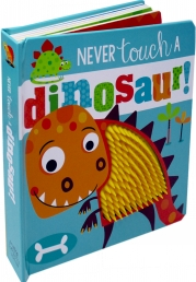 Never Touch a Dinosaur (Touch and Feel) Photo