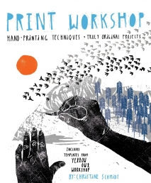 Print Workshop by Christine Schmidt Photo