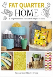 Fat Quarter: Home 25 Projects Photo
