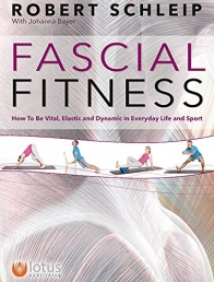 Fascial Fitness: How To Be Resilent, Elegant and Dynamic in Everyday Life and Sport Photo
